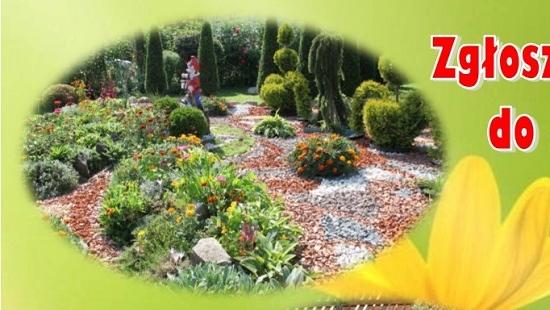 GMINA ZAGÓRZ: Dbasz o swój ogród? Zgłoś swój udział w konkursie!