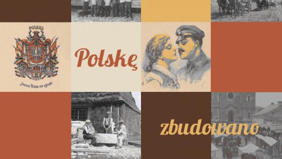 """Europejskie Dni Dziedzictwa – ,,Nie od razu Polskę zbudowano"""""""
