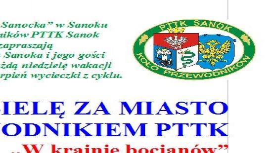 """PTTK: W niedzielę za miasto z przewodnikiem PTTK ,,W krainie bocianów"""""""